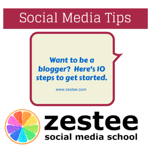 want to be a blogger?  10 steps to get started
