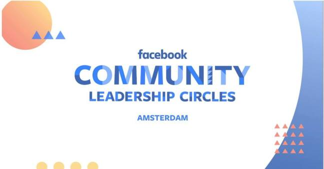 Facebook Community Leadership Circles Amsterdam